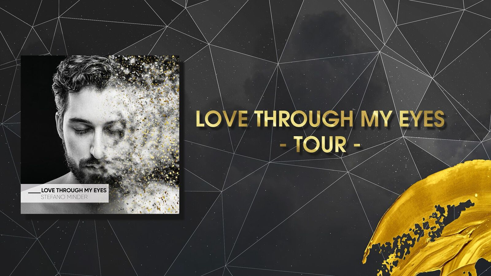 Love Through My Eyes - Tour