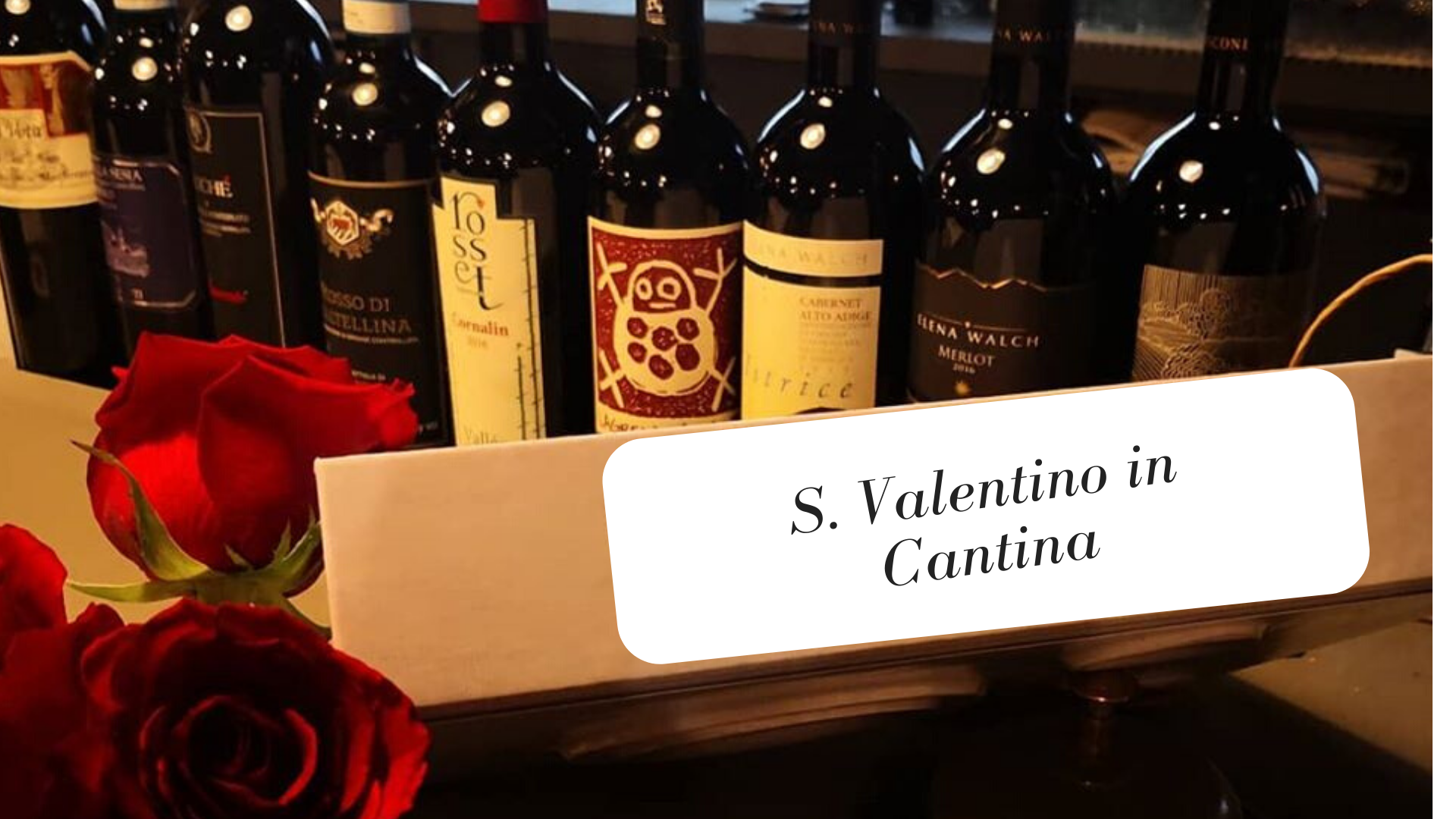 San Valentino in Cantina